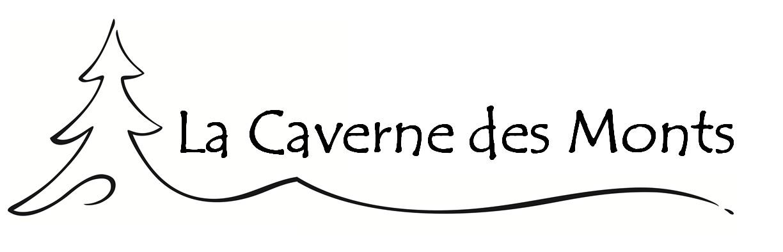La Caverne des Monts